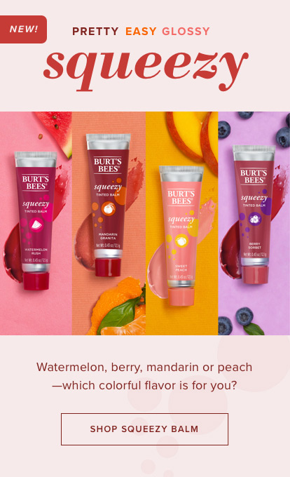 New, pretty, easy, glossy squeezy. Watermelon, Berry, Mandarin or Peach - Which colorful flavor is for you?