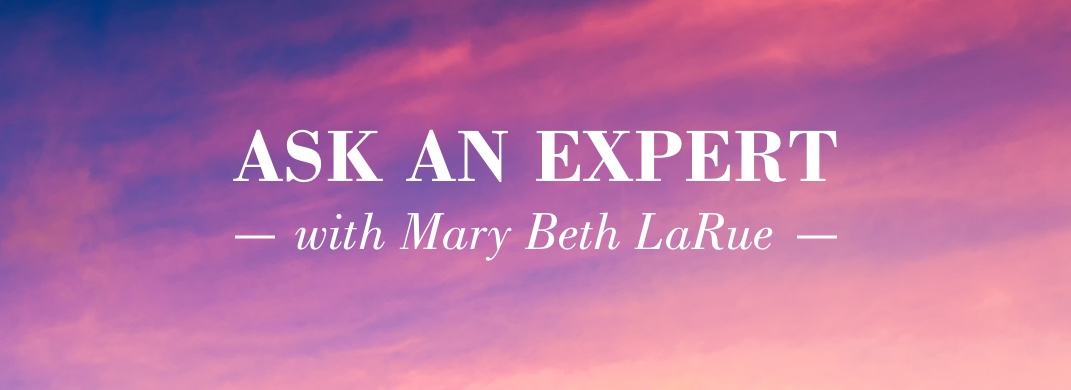 Ask an Expert with Mary Beth LaRue