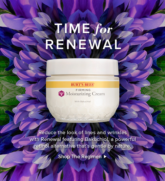 Time for renewal. Reduce the look of lines and wrinkles with Renewal featuring Bakuchiol, a powerful retinol alternative that's gentle by nature. Shop the regimen.