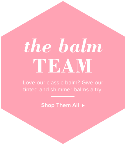 The Balm Team. Love our classic balm? Give our tinted and shimmer balms a try. Shop them all.
