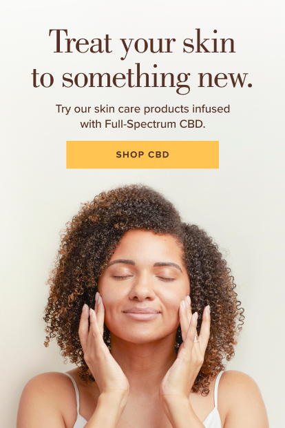 Treat your skin to something new. Try our skin care products infused with Full-Spectrum CBD. Shop CBD