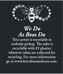 Burt's Bees Recycling Oral Care curbside recycling program information on packaging.