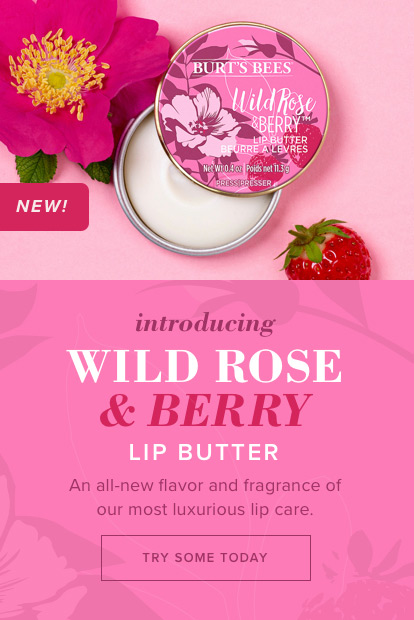 Introducing Wild Rose & Berry Lip Butter. An all-new flavor and fragrance of our most luxurious lip care. Try some today!